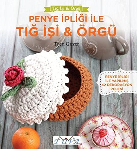 9786059192071: Penye Ipligi ile Tig Isi - Orgu