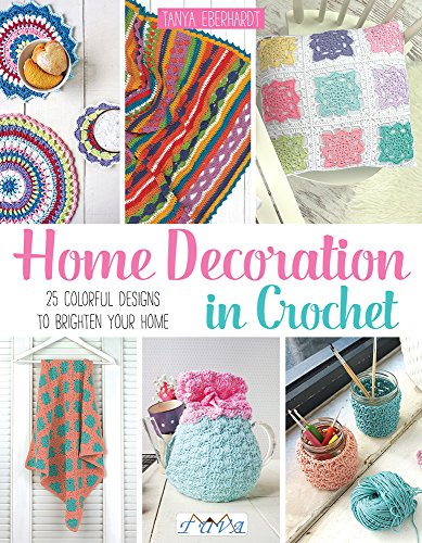 9786059192194: Home Decoration in Crochet: 25 Colourful Designs to Brighten Your Home