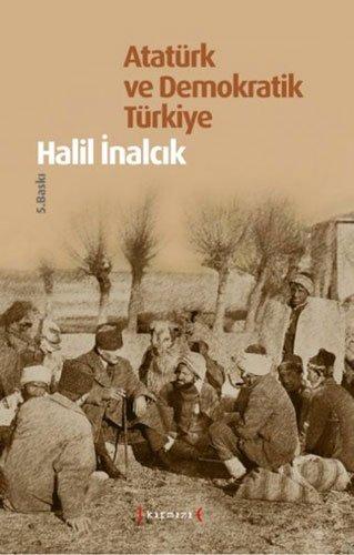 9786059245081: Atatürk ve Demokratik Türkiye