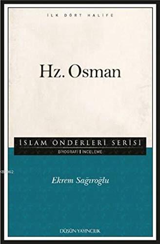 9786059304191: Hz. Osman: Islam Önderleri Serisi - Ilk Dört Halife