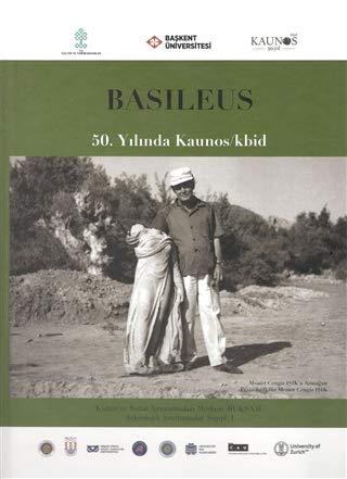 Basileus: 50. yilinda Kaunos / Kbid. Mehmet: FESTSCHRIFT CENGIZ ISIK.
