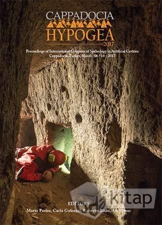 Cappadocia-Hypogea 2017 Proceedings of International Congress of: Collective