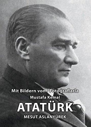 9786059703307: Mit Bildren von / Fotograflarla Mustafa Kemal Atatürk
