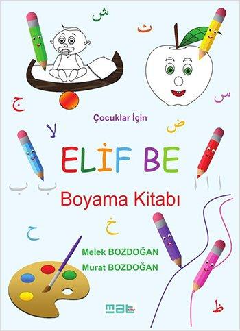 9786059779951: Cocuklar Icin Elif Be Boyama Kitabi