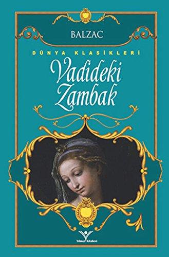 9786059828932: Vadideki Zambak