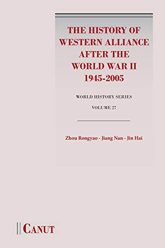 The History of Western Alliance after the: Rongyao Zhou; Nan