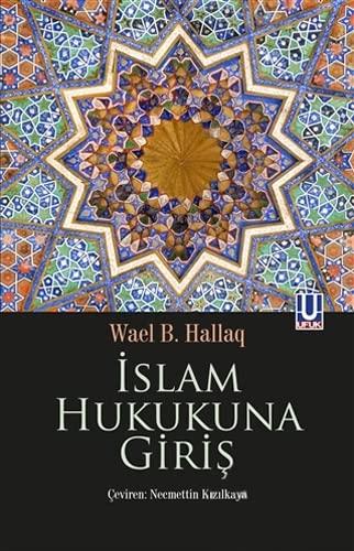 9786059927208: Islam Hukukuna Giris