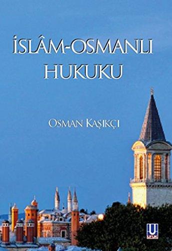 9786059927666: Islam - Osmanli Hukuku