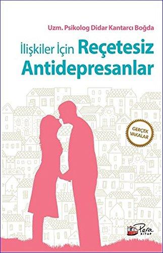 9786059971362: Iliskiler Icin Recetesiz Antidepresanlar: Gercek Vakalar