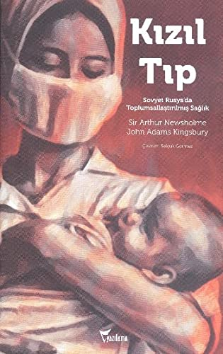 9786059988070: Kizil Tip : Sovyet Rusya'da Toplumsallastirilmis Saglik
