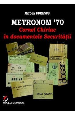 9786062800949: Metronom 70. Cornel Chriac In Documentele Securiutatii (Romanian Edition)