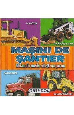 9786065256262: Masini De Santier - Primele Mele Carti Cu Poze (Romanian Edition)