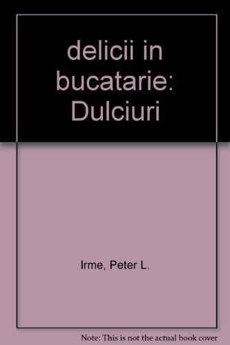 9786065398689: delicii in bucatarie: Dulciuri