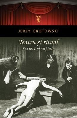 9786065798137: Teatru si Ritual. Scrieri esentiale Romanian Edition)