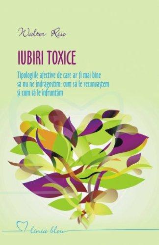 9786065870192: IUBIRI TOXICE