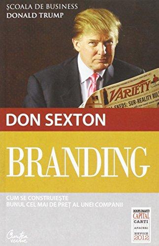 9786065882904: Branding. Cum se construieste bunul cel mai de pret al unei companii