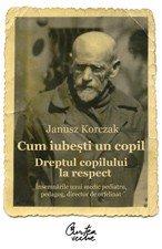 9786065884069: Cum iubesti un copil. Dreptul copilului la respect (Romanian Edition)