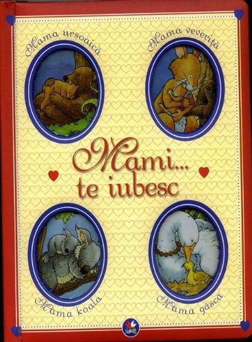 9786066008679: MAMI TE IUBESC