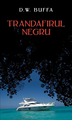 9786066091251: Trandafirul negru (Romanian Edition)