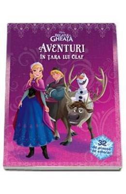 9786067411423 Aventuri In Tara Lui Olaf Disney Regatul De