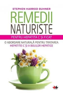 9786067414622: Remedii Naturiste Pentru Hepatita C Si Ficat (Romanian Edition)
