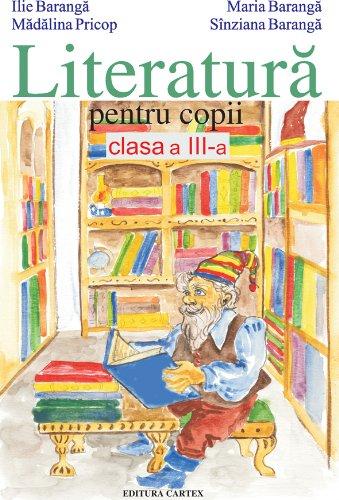 9786068023342: Literatura pentru copii, clasa a III-a