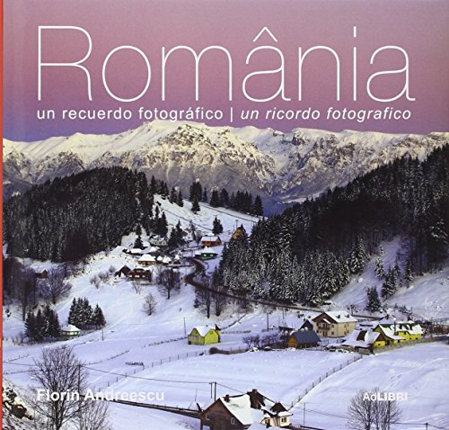 9786068050324: Romania: un recuerdo fotografico / un ricordo fotografico (Italian/Spanish)