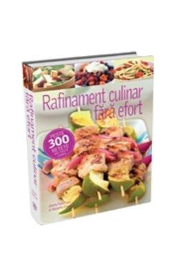 9786068096568: Rafinament culinar fara efort (Romanian Edition)