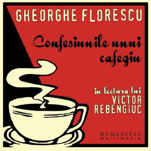 9786068102122: Confesiunile unui cafegiu (Audiobook)