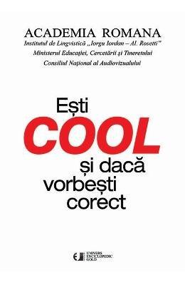 9786068162171: Esti Cool Si Daca Vorbesti Corect (Romanian Edition)