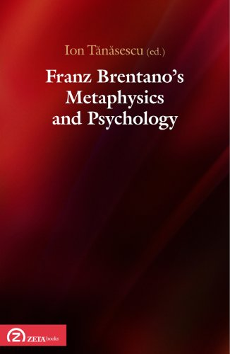9786068266459: Franz Brentano's Metaphysics and Psychology: Upon the Sesquicentennial of Franz Brentano's Dissertation (English, French and German Edition)