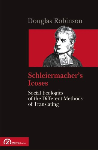 9786068266572: Schleiermacher s Icoses. Social Ecologies of the Different Methods of Translating