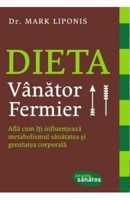 9786068566665: Dieta vanator fermier (Romanian Edition)