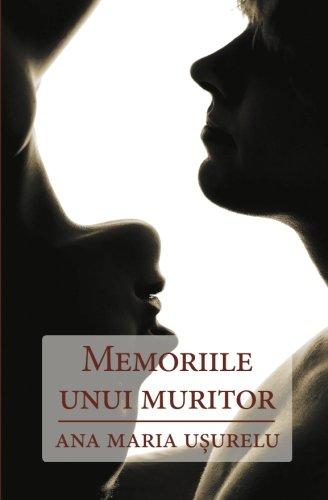 Memoriile Unui Muritor: Usurelu, Ana Maria
