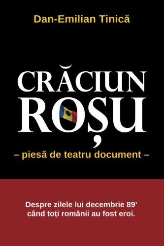 Craciun Rosu (Red Christmas): piesa in 4: Tinica, Dan Emilian
