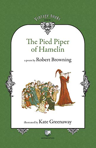 The Pied Piper of Hamelin (Paperback): Robert Browning