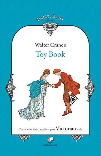 Toy Book: Walter Crane (Illustrator)