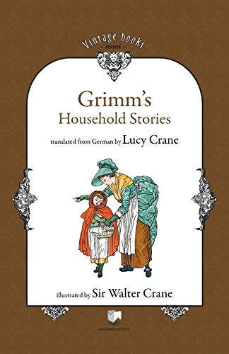 Grimm's Household Stories: Grimm, Brothers; Crane,