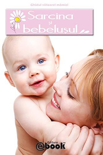 9786069269367: Sarcina si bebelusul (Romanian Edition)