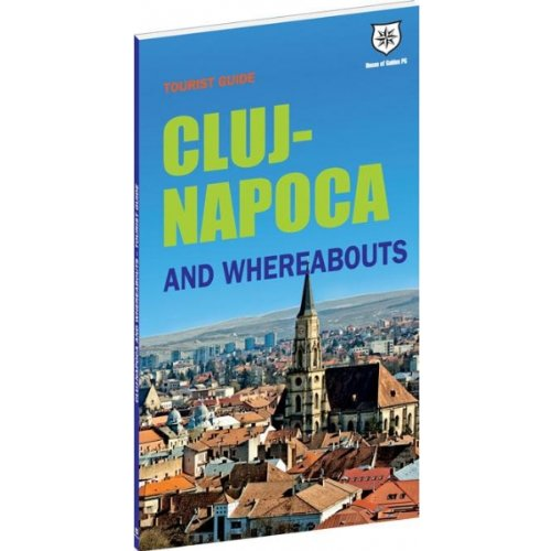 9786069295649: Tourist Guide Cluj-Napoca and Whereabouts