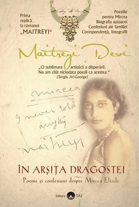 9786069305041: In arsita dragostei - Poeme si confesiuni despre Mircea Eliade (Romanian Edition)
