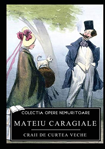 Craii de Curtea Veche (Paperback): Mateiu Caragiale
