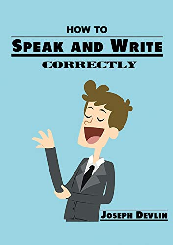 9786069834848: How to Speak and Write Correctly