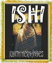 Ishi El Amado: Judith Hernandez