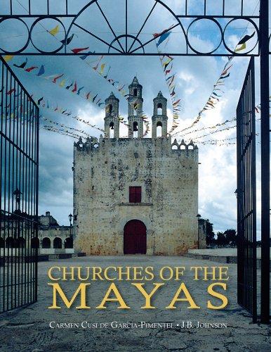 Churches of the Mayas: Carmen Cusi de Garcia-Pimentel