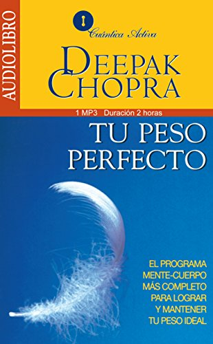 9786070019869: Tu Peso Perfecto / The Perfect Weith: El Programa Mente-Cuerpo Más Completo Para Lograr Mantener Tu Peso Ideal / The Mind-Body Program for Achieving the Most Complete Ideal Weight (Spanish Edition-CD)