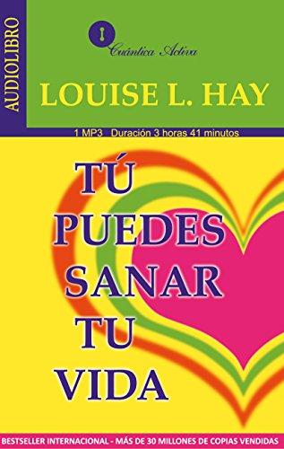 Tu Puedes Sanar Tu Vida / You Can Heal Your Life (Spanish Edition): Hay, Louise L.
