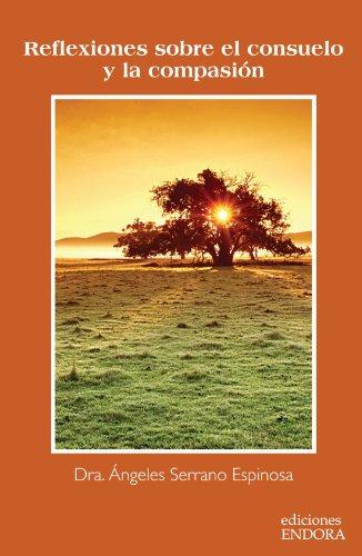 9786070028304: Reflexiones sobre el consuelo y la compasión