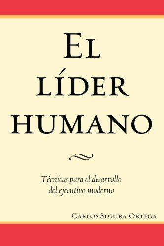 9786070035838: El líder humano (Spanish Edition)