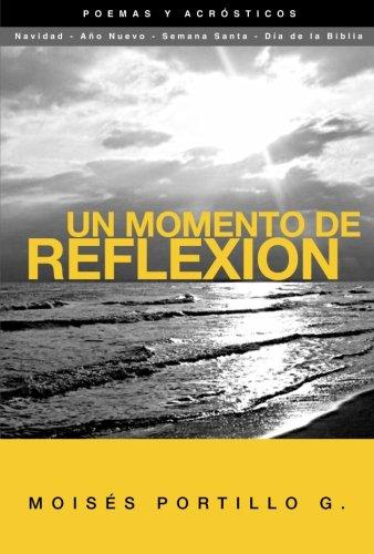 9786070051173: Un momento de reflexión. (Spanish Edition)